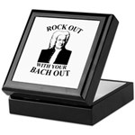 Rock Our With Your Bach Out Keepsake Box