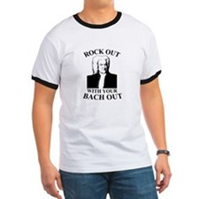 Rock Our With Your Bach Out T