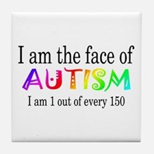 I Am The Face Of Autism Tile Coaster