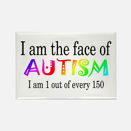 I Am The Face Of Autism Rectangle Magnet