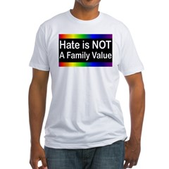 Hate is Not a Family Value Shirt