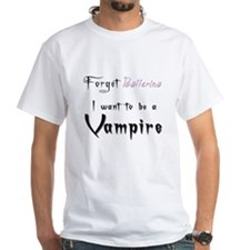 I want to be a Vampire-Baller Shirt