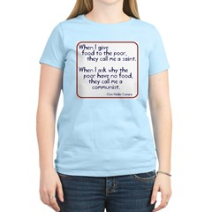 Dom Helder Camara quote Women's Pink T-Shirt