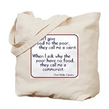 Dom Helder Camara quote Tote Bag
