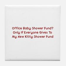 Kitty Shower Fund Tile Coaster