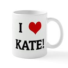 I Love KATE! Mug