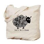 Don't Be A Sheep Tote Bag