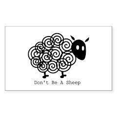 Don't Be A Sheep Rectangle Sticker 50 pk)