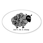 Don't Be A Sheep Oval Sticker (10 pk)