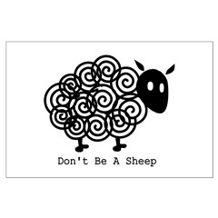 Don't Be A Sheep Posters