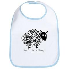 Don't Be A Sheep Bib