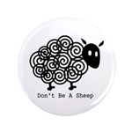 "Don't Be A Sheep 3.5"" Button (100 pack)"