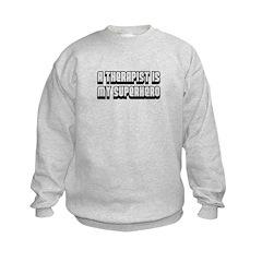 A Therapist is my Superhero Sweatshirt