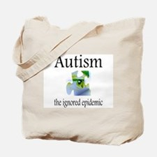 Autism, The Ignored Epidemic Tote Bag