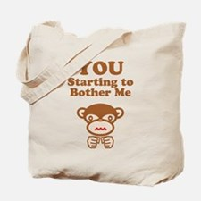 Bother Me Tote Bag