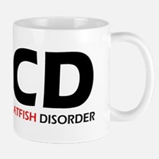 Obsessive Catfish Disorder Mug