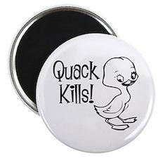 Quack Kills Magnet