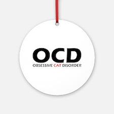 Obsessive Cat Disorder Ornament (Round)