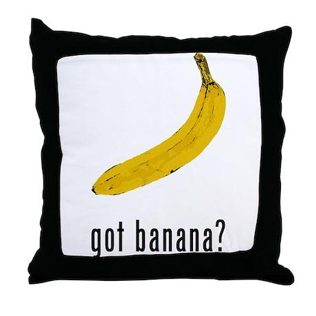 Got Banana? Throw Pillow