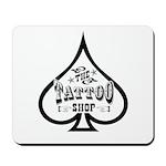 The Tattoo Shop Spade designs Mousepad