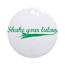Shake you Lulav Ornament (Round)