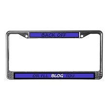 I'll Blog You License Plate Frame