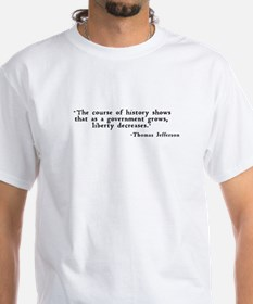 """... as a government grows ..."" Shirt"