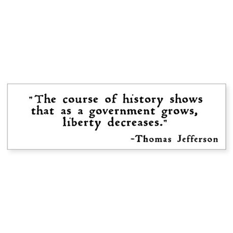 """""""... as a government grows ..."""" Sticker"""