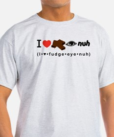 Fudge Eye Nuh T-Shirt