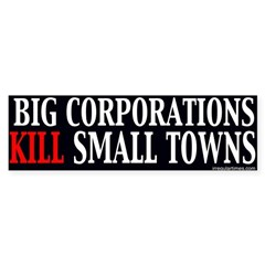 Big Corporations Kill Small Towns
