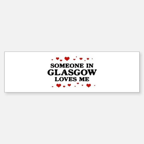 Loves Me in Glasgow Bumper Car Car Sticker