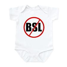 No to BSL! Infant Bodysuit