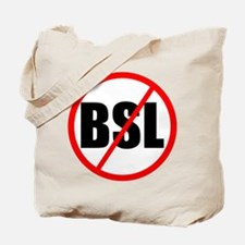 No to BSL! Tote Bag
