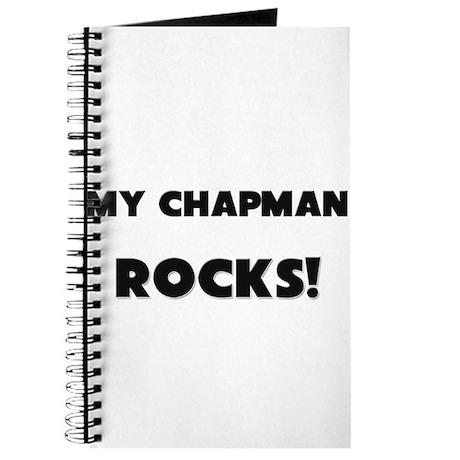 MY Chapman ROCKS! Journal