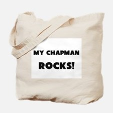 MY Chapman ROCKS! Tote Bag
