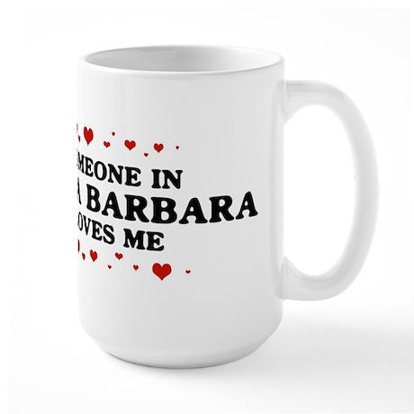 Loves Me in Santa Barbara Large Mug