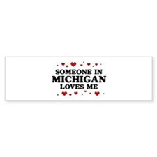 Loves Me in Michigan Bumper Bumper Sticker