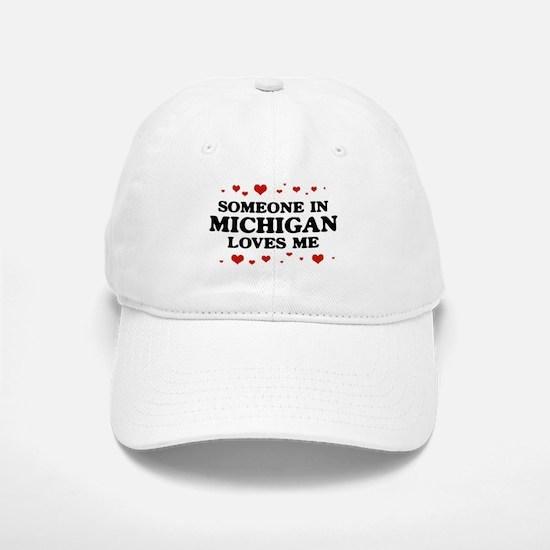 Loves Me in Michigan Baseball Baseball Cap