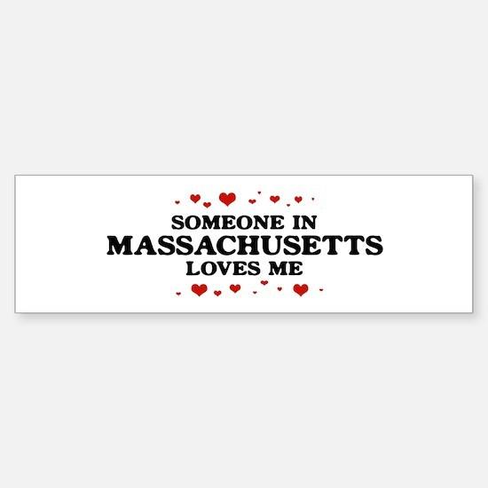 Loves Me in Massachusetts Bumper Bumper Bumper Sticker