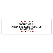 Loves Me in North Las Vegas Bumper Bumper Sticker