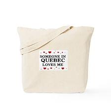Loves Me in Quebec Tote Bag