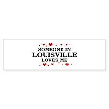 Loves Me in Louisville Bumper Bumper Sticker