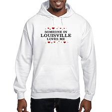 Loves Me in Louisville Hoodie