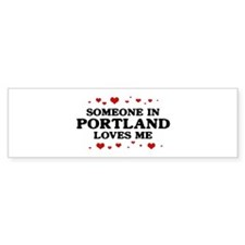 Loves Me in Portland Bumper Bumper Sticker