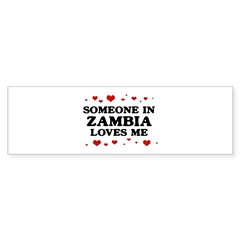 Loves Me in Zambia Bumper Bumper Sticker