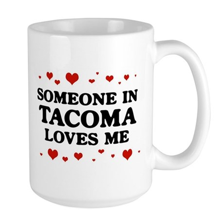 Loves Me in Tacoma Large Mug