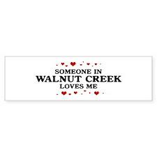 Loves Me in Walnut Creek Bumper Bumper Bumper Sticker