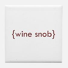 Wine Snob Tile Coaster