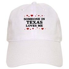 Loves Me in Texas Baseball Cap