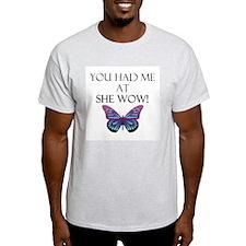 She Wow! T-Shirt